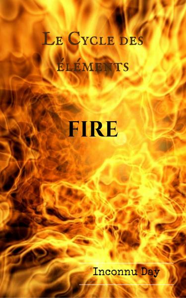 Le cycle des elements fire